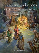 Fourteen Introductions on Christmas Carols
