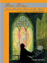 Five Trios from Bach's <I>Mass in B Minor</I>