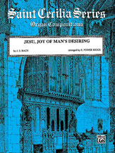Jesu, Joy of Man's Desiring (from <i>Cantata No. 147</i>)