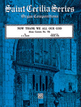 Now Thank We All Our God (from <i>Cantata No. 79</i>)