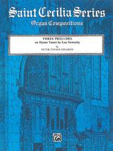 Three Preludes on Hymn Tunes by Leo Sowerby