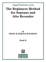 The Beginners Method for Soprano and Alto Recorder, Book 2
