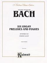 Six Organ Preludes and Fugues