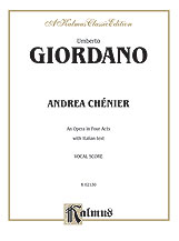 Andrea Chenier - An Opera in Four Acts