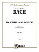 Bach: Six Sonatas and Partitas