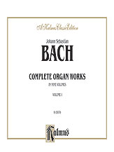 Bach: Complete Organ Works, Volume I
