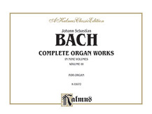 Complete Organ Works, Volume III