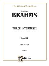 Three Intermezzi, Opus 117