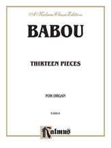 Babou: Thirteen Pieces for Organ