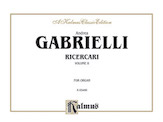 Gabrieli: Organ Works, Volume II