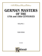 German Masters of the 17th and 18th Century, Volume 1