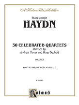 Thirty Celebrated String Quartets, Volume I - Opus 9, No. 2; Opus 17, No. 5; Opus 50, No. 6; Opus 54, Nos. 1, 2, 3; Opus 64, Nos. 2, 3, 4; Opus 74, Nos. 1, 2, 3; Opus 77, Nos. 1, 2
