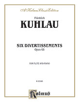 Kuhlau: Six Divertissements, Op. 68