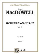 Twelve Virtuoso Studies, Opus 46