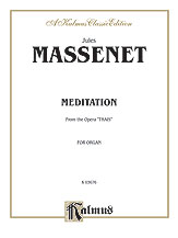 Meditation (from the Opera <I>Thais</I>)