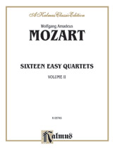 Sixteen Easy String Quartets, K. 155, 156, 157, 158, 159, 160, 168, 169, 170, 171,172, 173, 285, 298, 370, 546