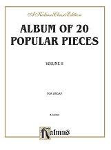 Album of Twenty Popular Pieces for Organ, Volume II