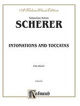 Intonations and Toccatas