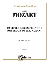 Twelve Little Pieces from the <I>Notebook of Wolfgang Mozart</I>