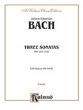 Bach: Three Sonatas for Viola da Gamba, BWV 1027-29 (Transcr. For Cello and Piano by Julius Klengel)