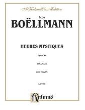 Heures Mystiques (Urtext), Volume II (Opus 30)