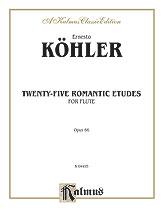 Köhler: Twenty-Five Romantic Etudes, Op. 66