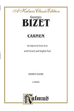 Carmen - An Opera in Four Acts