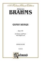 Johannes Brahms : Gypsy Songs, Opus 103 : SATB : 01 Songbook : 029156148831  : 00-K06101