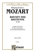Bastien und Bastienne, K. 50, A Comic Opera in One Act