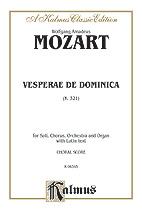 Wolfgang Amadeus Mozart : Vesperae de Dominica, K. 321 : SATB divisi : 01 Songbook : 029156070224  : 00-K06345
