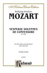 Wolfgang Amadeus Mozart : Vesperae Solennes de Confessore (K. 339) : SATB divisi : 01 Songbook : 029156154337  : 00-K06347