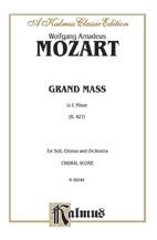 Wolfgang Amadeus Mozart : Grand Mass in C Minor, K. 427 : SATB divisi : 01 Songbook : 029156172072  : 00-K06348