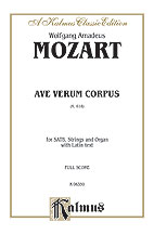 Wolfgang Amadeus Mozart : Ave Verum Corpus, K. 618 : SATB : 01 Songbook : 029156195446  : 00-K06350