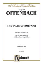 The Tales of Hoffmann, An Opera in Three Acts