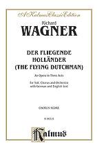 Der Fliegende Hollander (The Flying Dutchman) - An Opera in Three Acts