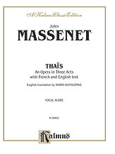 Thais - An Opera in Three Acts