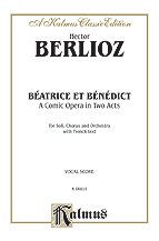 Beatrice et Benedict - A Comic Opera in Two Acts