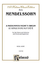 A Midsummer Night's Dream (Le Songe d'une Nuit d'ete), Opus 61