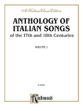 Anthology of Italian Songs (17th & 18th Century), Volume I