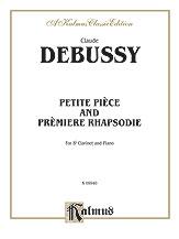 Petite Piece and Premiere Rhapsodie