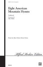 Eight American Mountain Hymns
