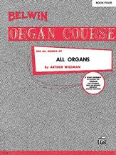 Belwin Organ Course, Book 4