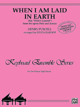 When I Am Laid in Earth (Air, 'Dido's Lament' from the opera <I>Dido and Aeneas</I>)