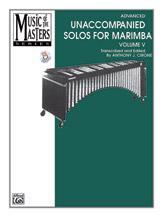 Music of the Masters, Volume V: Unaccompanied Solos for Marimba
