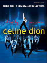 Celine Dion: A New Day . . . Live in Las Vegas
