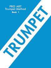 Pro Art Trumpet (Cornet) Method, Book I