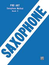 Pro Art Saxophone Method, Book II