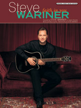 Steve Wariner: Faith in You