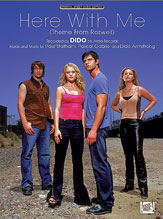 Here with Me (Theme from <i>Roswell</i>)