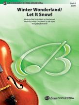 Winter Wonderland / Let It Snow!